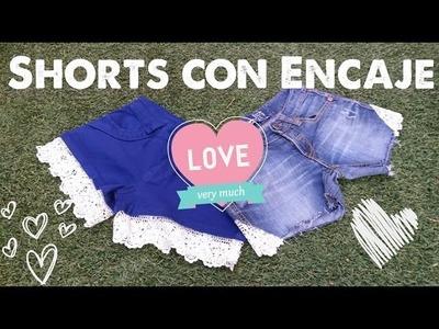 Shorts con Encaje DIY   Arwen