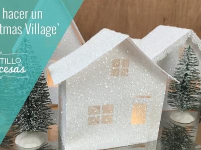 Cómo hacer casitas de Navidad- Christmas Village