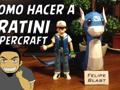 [E] Como hacer un Dratini de Papel (Dratini Papercraft #8) por FelipeBlast