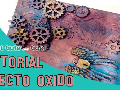 Como hacer dos tipos de efecto óxido