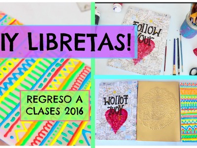 DECORA TUS LIBRETAS! DIY ♡ ideas hermosas! Dani Hoyos