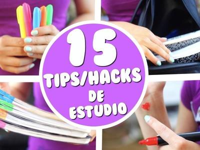 15 HACKS.TIPS PARA REGRESO A CLASES!