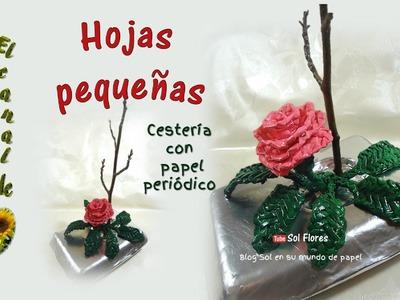 Hojas pequeñas, cestería con papel periódico - small leaves, straw with newspaper