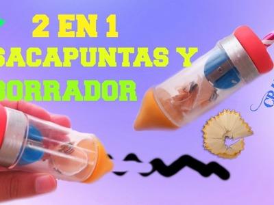 SACAPUNTAS Y BORRADOR 2 en 1. BORRADOR CASEROS | REGRESA A CLASES