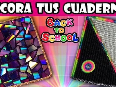 ♥ Tutorial: 2 Ideas para decorar tus cuadernos.libretas, agendas o diarios || Back to school ♥