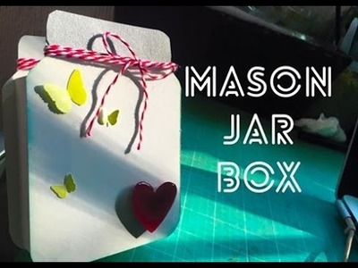 TUTORIAL Mason Jar Box