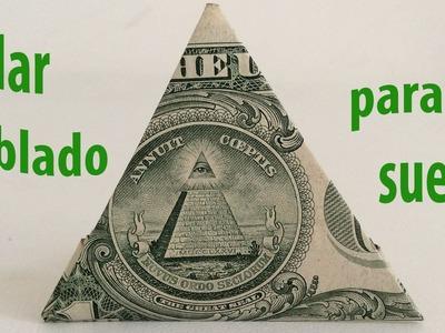 Como doblar billete de dólar en triangulo  para la suerte