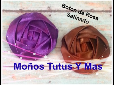 BOTON DE ROSA SATINADO Paso a Paso FOLDED SATIN ROSE BUD How To Tutorial DIY PAP