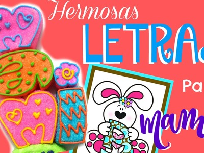 Como hacer unas hermosas letras para mamá - flores para mamá - How to make Marshmallows letters