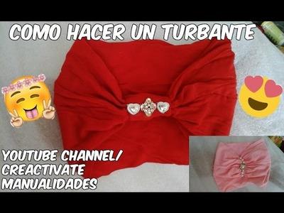 How to make a turban, como hacer un turbante + turbante para bebe y mamá