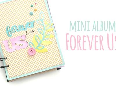 Mini álbum Forever Us - Os lo enseño!