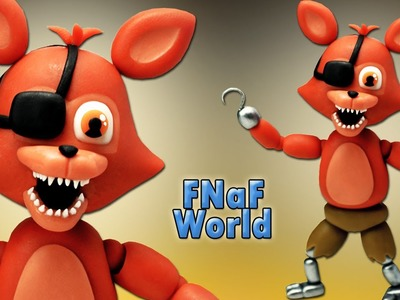 FNaF World ★ Adventure Foxy Tutorial - Porcelana fria ★ Polymer clay ★ Plastilina (REUPLOAD)