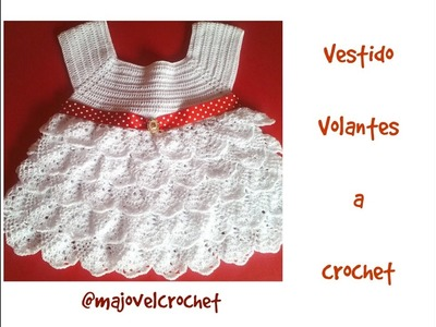 Vestido volantes niña a crochet 2ª parte