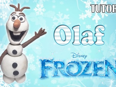 Tutorial Olaf en Plastilina. Frozen. How to make a Olaf with Clay