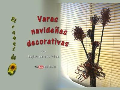 Varas navideñas con hojas de revistas - Christmas branches with leaves magazines