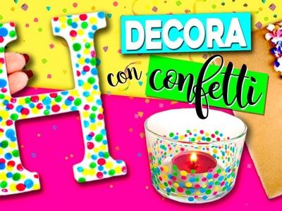 5 ideas DIY de DECORACIÓN con CONFETTI * MANUALIDADES fáciles con confetti