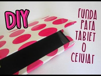 ¡Haz tu propia funda para tablet o celular!