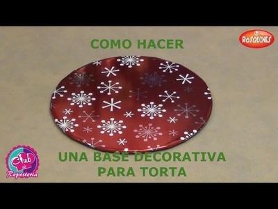 Cómo Hacer un Plato o Base Decorativa para Torta