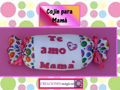 ♥♥♥REGALOS PARA MAMÁ♥♥♥  Cojin en forma de dulce o caramelo!!!!- CREACIONES Mágicas♥♥♥