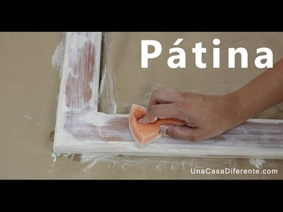 Cómo pintar madera con efecto envejecido pátina