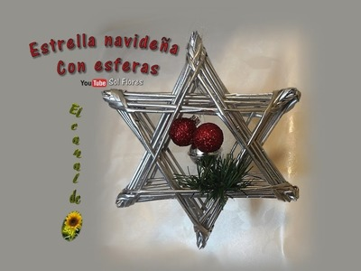 Estrella navideña con esferas reciclaje de papel periódico- Christmas star recycling of newsprint