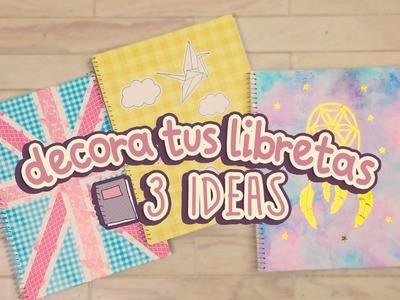 #BackToSchool | 3 ideas para decorar tus cuadernos | DIY | COOKIES IN THE SKY