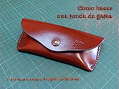 Cómo hacer una funda de gafas de cuero.