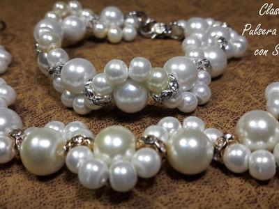 Pulsera de Perlas con Strass. .(Clase #8)