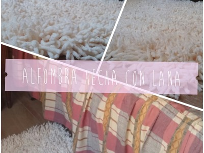 DIY: Alfombra hecha a mano (con lana)