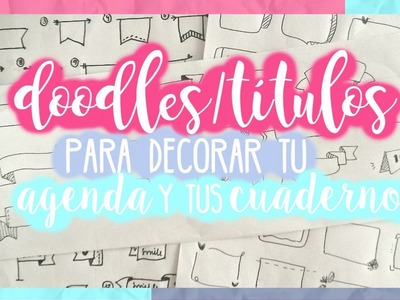 Doodles. Títulos para decorar tu Agenda o tus Cuadernos #1 | Scrap + More