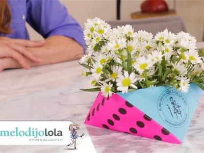 ¿Cómo hacer floreros de papel? I Me lo dijo Lola