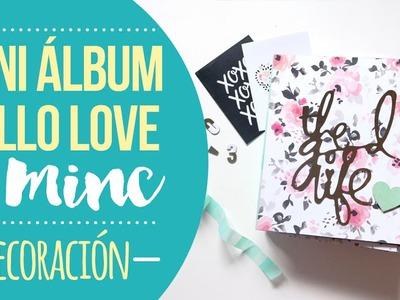 Tutorial Mini álbum Hello Love con MINC - Decoración