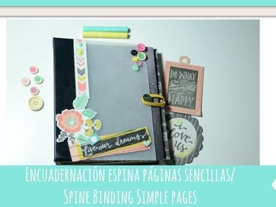 Encuadernación de espina con páginas simples|Spine binding simple pages|Scrapbook|Tiempo y Lugar