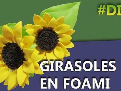 COMO HACER GIRASOLES CON FOAMI | manualidades flores de foami