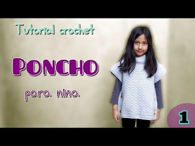 Tutorial poncho para niña (1.2)