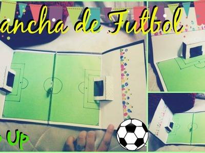 Tarjeta Pop Up. Cancha de Fútbol. Original Magda Ideas