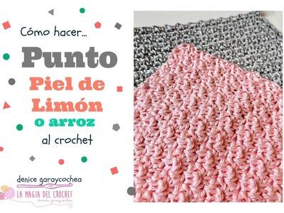 Cómo hacer el Punto Piel de limón o Punto Arroz al crochet