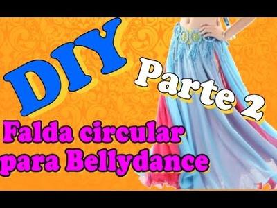 DIY- Falda circular o de vuelo para Danza Oriental (PARTE 2)