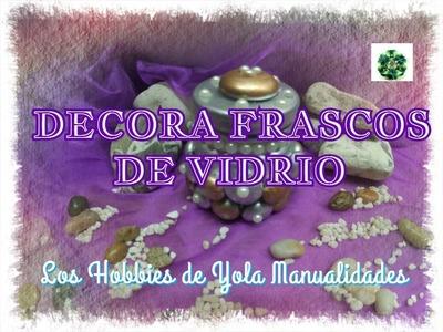 DIY Como decorar frascos de vidrio (3.3) Los Hobbies de Yola