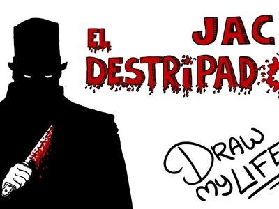 JACK EL DESTRIPADOR | Draw My Life En Español