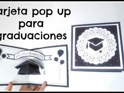 Tarjeta pop up para graduación |fácil, rápido y original