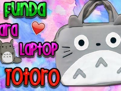 DIY: Funda de Totoro para laptop