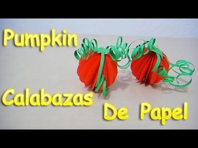 CALABAZAS DE PAPEL | PUMPKIN PAPER | HALLOWEEN CRAFTS | DIA DE MUERTOS | DIY - YuureYCrafts