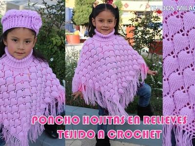 Poncho Hojitas en Relieves PARTE 1 tejido a crochet con indicaciones para cualquier edad