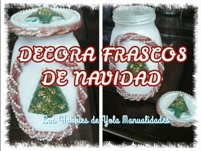 DIY Decora frascos de Navidad. Los Hobbies de Yola