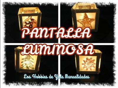 DIY Pantalla luminosa.Los Hobbies de Yola