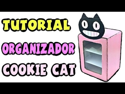 Cómo hacer un organizador Cookie Cat - Tutorial Steven Universe