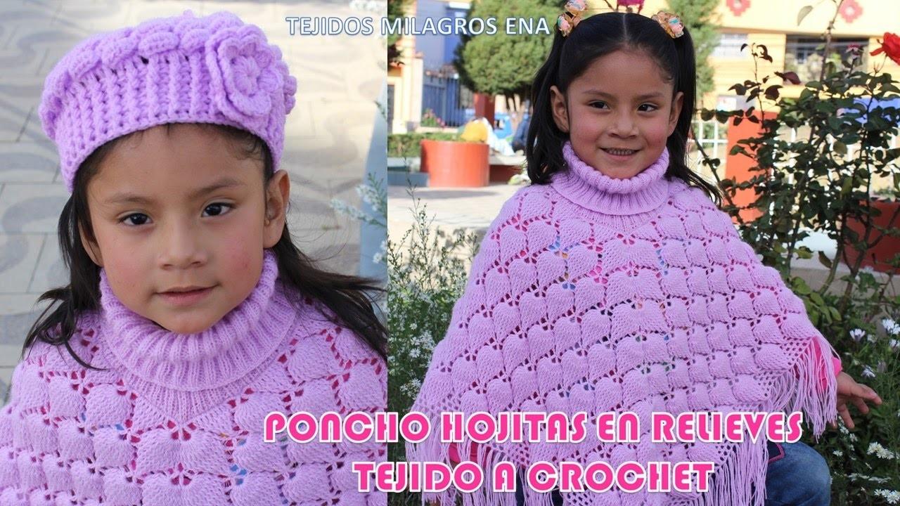 Poncho Hojitas en Relieves PARTE 2 tejido a crochet con indicaciones para cualquier edad