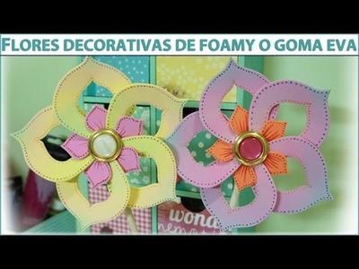 TUTORIAL FLORES ORIGINALES Y DIVERTIDAS DE FOAMY O GOMA EVA. MANUALIDADES INFANTILES PASO A PASO.