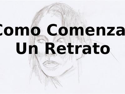 Cómo Dibujar Un Retrato a Lápiz: Cómo Comenzar a Dibujar un Retrato: How to draw portrait 1.